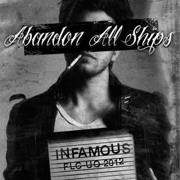 Abandon All Ships - Infamous (2012)