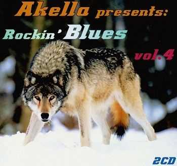 VA - Akella Presents: Rockin' Blues - Vol.4 (2013)