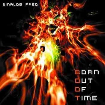 Binalog Freq - Born Out Of Time (2011)