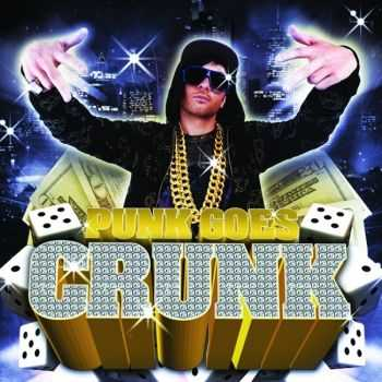 Various Artists - Punk Goes Crunk (2008)