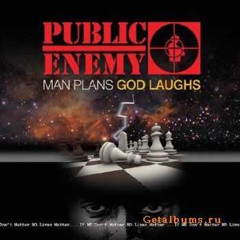 Public Enemy - Man Plans God Laughs (2015)