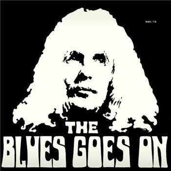 The Blues Goes On - The Blues Goes On (1971)