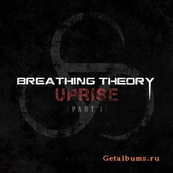 Breathing Theory - Uprise (Part 1) (EP) (2015)