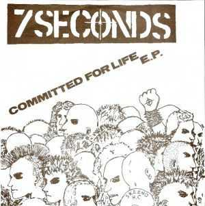 7Seconds - Commited For Life (1983)