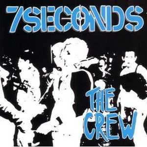 7Seconds - The Crew (1984)