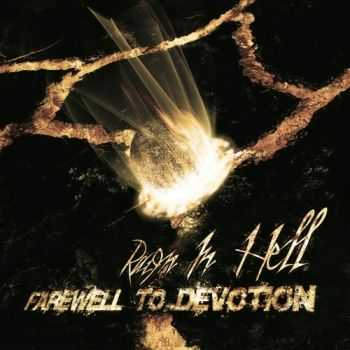 Raign In Hell - Farewell To Devotion (2015)