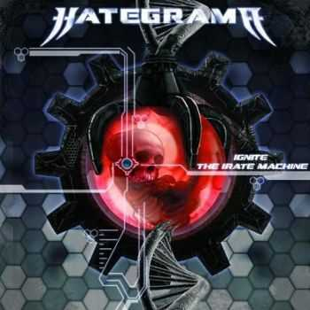 Hategrama - Ignite The Irate Machine (2015)