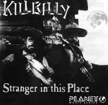 Killbilly - Stranger In This Place (1992)