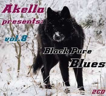 VA - Akella Present: Black Pure Blues - Vol.8 (2010)