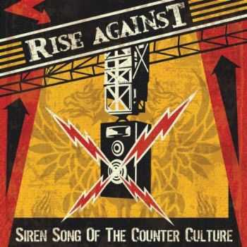 Rise Against - Siren Song Of The Counter Culture (2004)