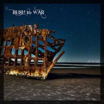 Rush To War - On The Edge (2015)