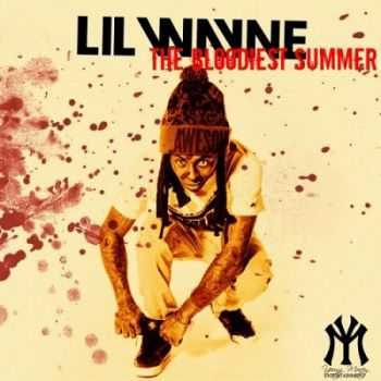 LiL Wayne - The Bloodiest Summer (2015)