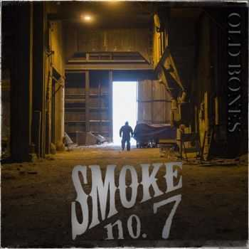 Smoke No. 7 - Old Bones (2015)