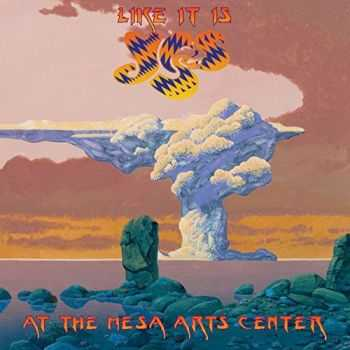 Yes - Like It Is: Yes at the Mesa Arts Center (Live) (2015)