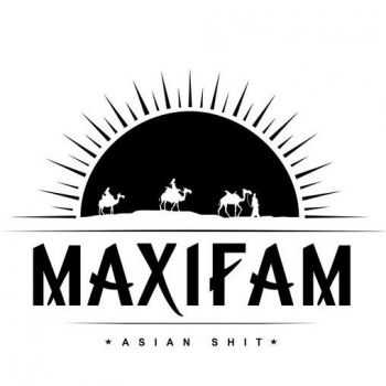 MAXIFAM - Asian Shit (2015)