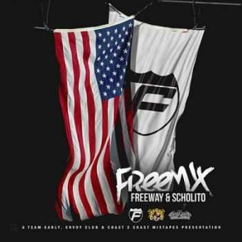 Freeway & Scholito - Freemix (2015)