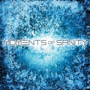 Moments Of Sanity - Emulsion (2015)