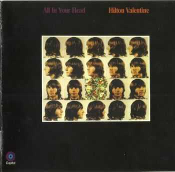 Hilton Valentine - All In Your Head (1969 / 2009)