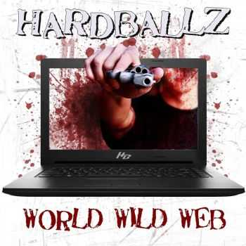 Hardballz - World Wild Web (2015)