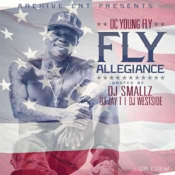 DC Young Fly - Fly Allegiance (2015)