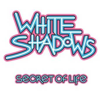 White Shadows - Secret of Life (2015)