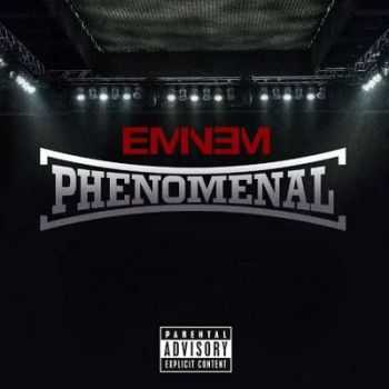 Eminem - Phenomenal (2015)