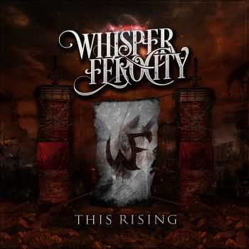 Whisper Ferocity - This Rising (EP) (2015)