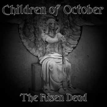 Children of October - The Risen Dead (2015)
