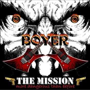 Boyer - The Mission More Dangerous Than Before (2015)