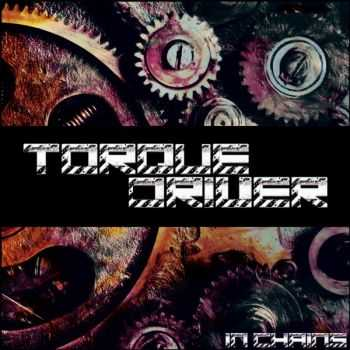 Torque Driver - In Chains (2015)