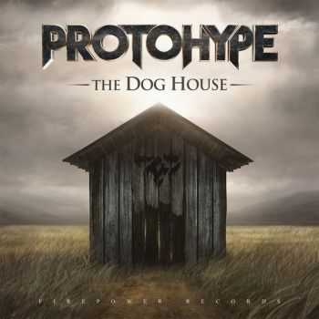 Protohype - The Dog House [EP] (2015)