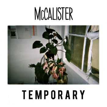 McCalister - Temporary [ЕР] (2015)