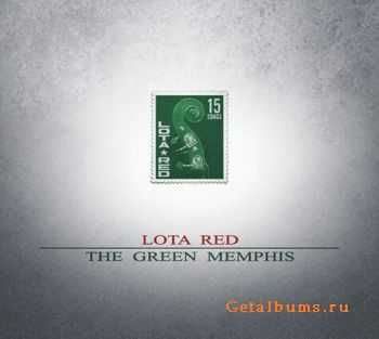 Lota Red – The Green Memphis (2015)