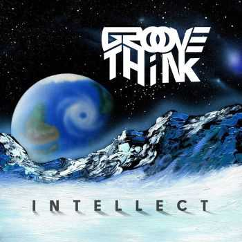 Groove Think - Intellect (2015)