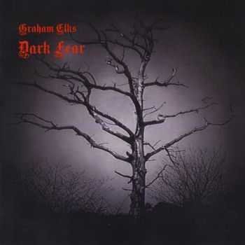 Graham Elks - Dark Fear (2015)
