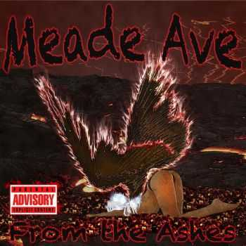 Meade Ave - From The Ashes (2015)