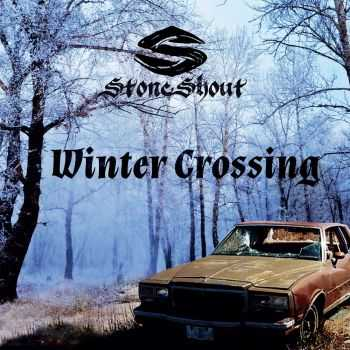 Stone Shout - Winter Crossing (2015)