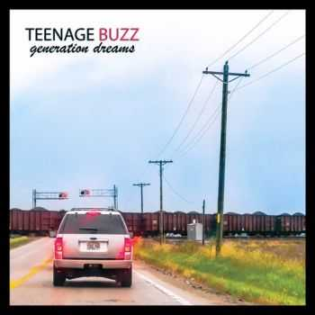 Teenage Buzz - Generation Dreams (2015)