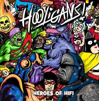 Hooligans - Heroes of Hifi (2015)
