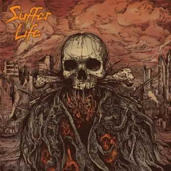 Suffer Life - s/t, EP (2015)