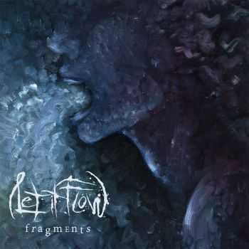Let It Flow - Fragments (2015)