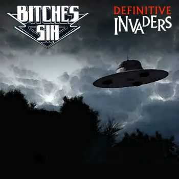 Bitches Sin - Definitive Invaders (Compilation) (2014)