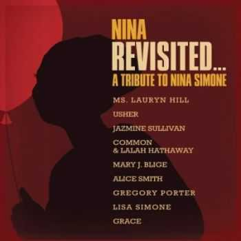 Various Artists - Nina Revisited... A Tribute to Nina Simone (2015)