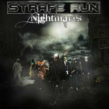 Strafe Run - Nightmares (2015)