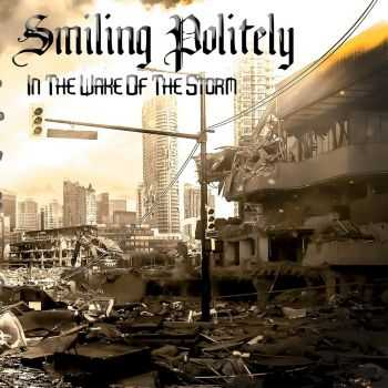 Smiling Politely - In The Wake Of The Storm (2015)