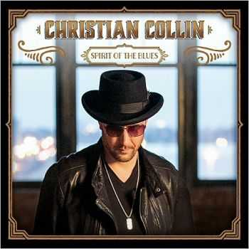 Christian Collin - Spirit Of The Blues 2015
