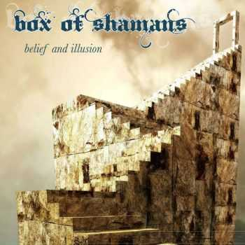 Box Of Shamans - Belief And Illusion (2015)