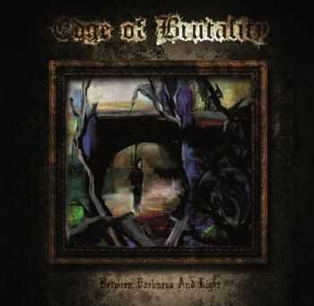 Edge Of Brutality - Between Darkness And Light (2015) [LOSSLESS]