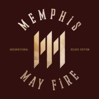 Memphis May Fire - Unconditional (Deluxe Edition) (2015)