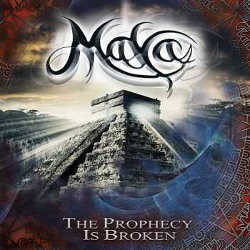 Maya - The Prophecy Is Broken (2015)